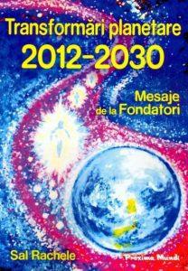 transformari-planetare-2012-2030-mesaje-de-la-fondatori_1_fullsize