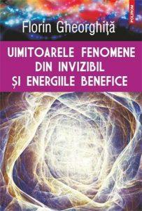 uimitoarele-fenomene-din-invizibil-si-energiile-benefice