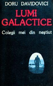 doru-davidovici-lumi-galactice-colegii-mei-din-nestiut