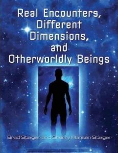 real-encounters-different-dimensions-and-otherworldy-beings