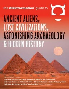 disinformation-guide-to-ancient-aliens-lost-civilizations-2
