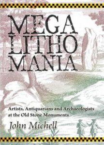 MEGALITHOMANIA - John Michell